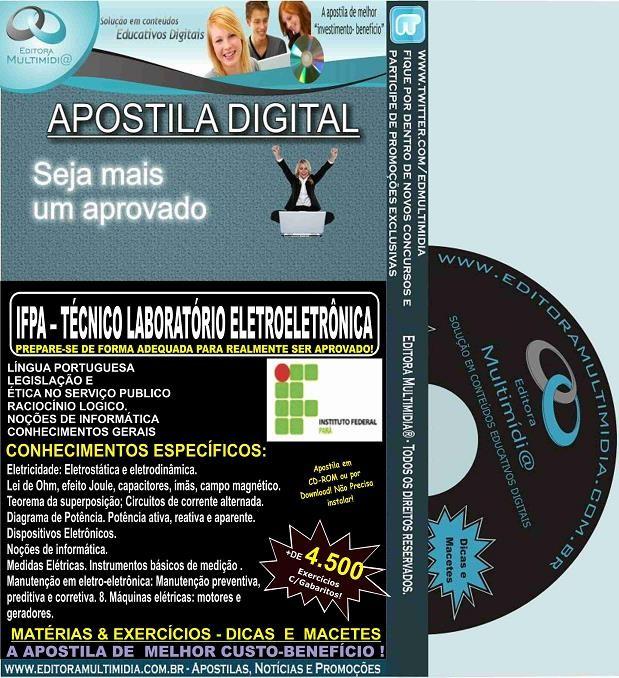 Apostila IFPA - TÉCNICO de LABORATÓRIO - ELETROELETRÔNICA -  Teoria + 4.500 Exercícios - Concurso 2016