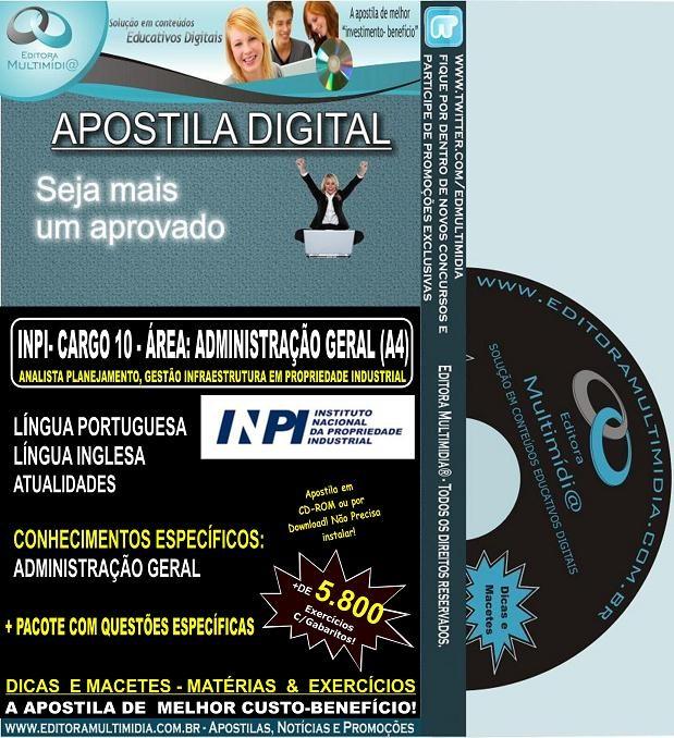 Apostila  INPI - CARGO 10 - ANALISTA - ÁREA: ADMINISTRAÇÃO GERAL (A4) - Teoria + 5.800 Exercícios - Concurso 2013