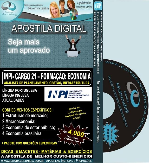 Apostila  INPI - CARGO 21 - ANALISTA - Formação: ECONOMIA - Teoria + 4.000 Exercícios - Concurso 2013