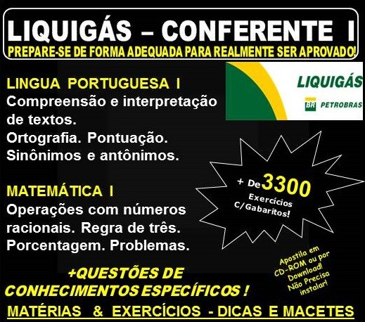 Apostila LIQUIGÁS DISTRIBUIDORA - CONFERENTE I - Teoria + 3.300 Exercícios - Concurso 2018