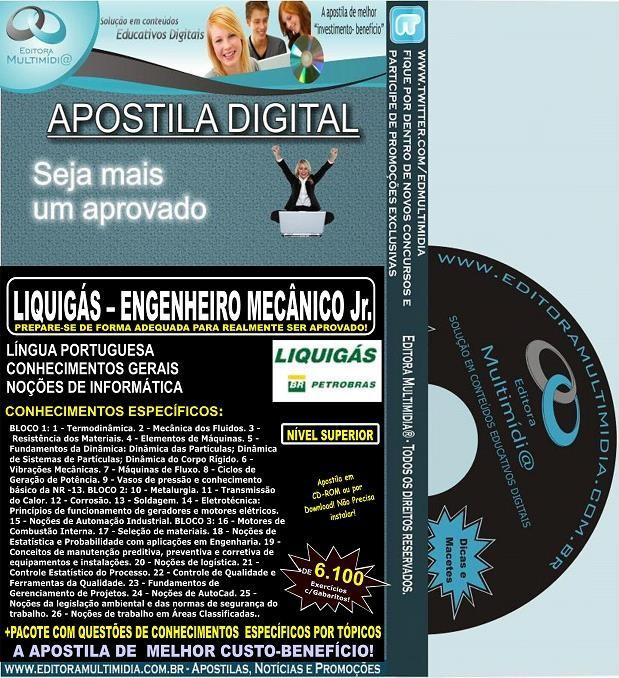 Apostila LIQUIGÁS - ENGENHEIRO  MECÂNICO Jr. - Teoria + 6.100 Exercícios