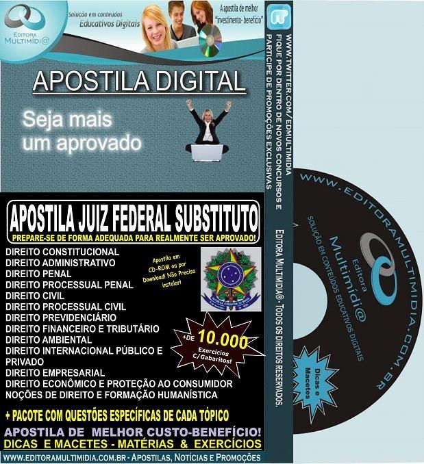 Apostila JUIZ FEDERAL SUBSTITUTO  - Teoria + 10.000 Exercícios