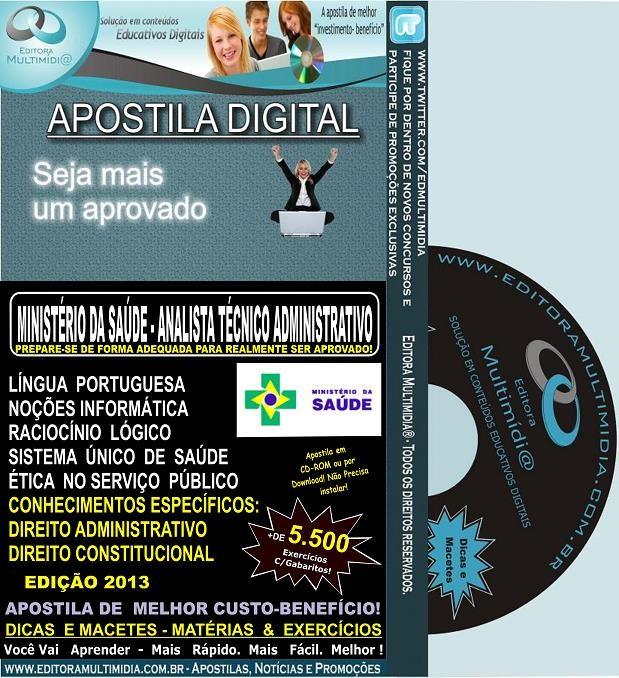 Apostila MINISTÉRIO da SAÚDE - ANALISTA TÉCNICO ADMINISTRATIVO - Teoria + 5.500 Exercícios - Concurso 2013