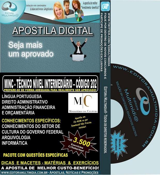 Apostila  MINC - Técnico Nível INTERMEDIÁRIO - CÓDIGO 202 - Teoria + 3.500 Exercícios - Edital 2012