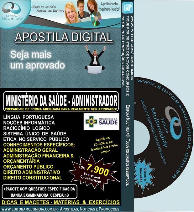 Apostila MINISTÉRIO DA SAÚDE - ADMINISTRADOR - Teoria + 7.900 Exercícios - Concurso 2013 - (Link para download)