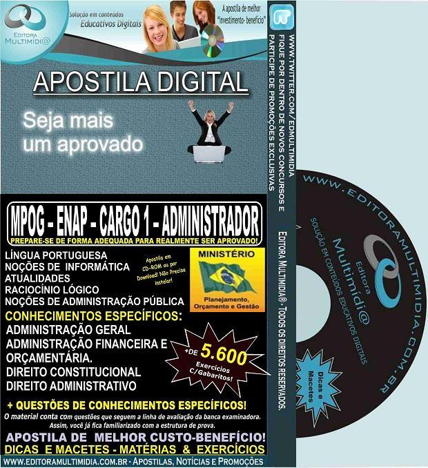 Apostila MPOG - ENAP - CARGO 1 - ADMINISTRADOR - Teoria + 5.600 Exercícios - Concurso 2015