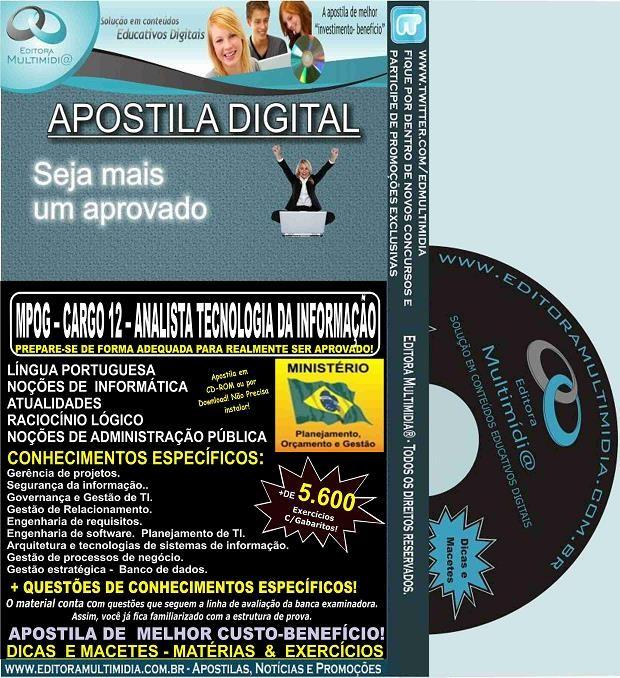 Apostila MPOG - CARGO 12 - ANALISTA TECNOLOGIA da INFORMAÇÃO - Teoria + 5.600 Exercícios - Concurso 2015