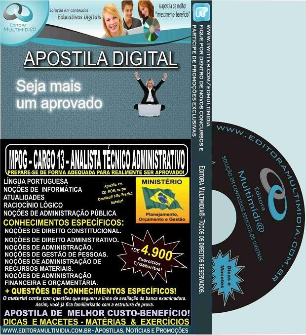 Apostila MPOG - CARGO 13 - ANALISTA TÉCNICO ADMINISTRATIVO - Teoria + 4.900 Exercícios - Concurso 2015