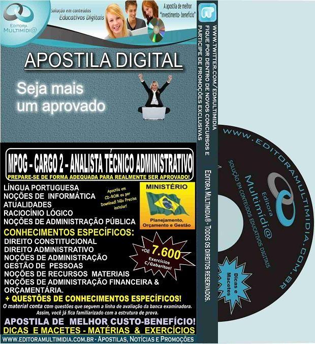 Apostila MPOG - CARGO 2 - ANALISTA TÉCNICO ADMINISTRATIVO - Teoria + 7.600 Exercícios - Concurso 2015