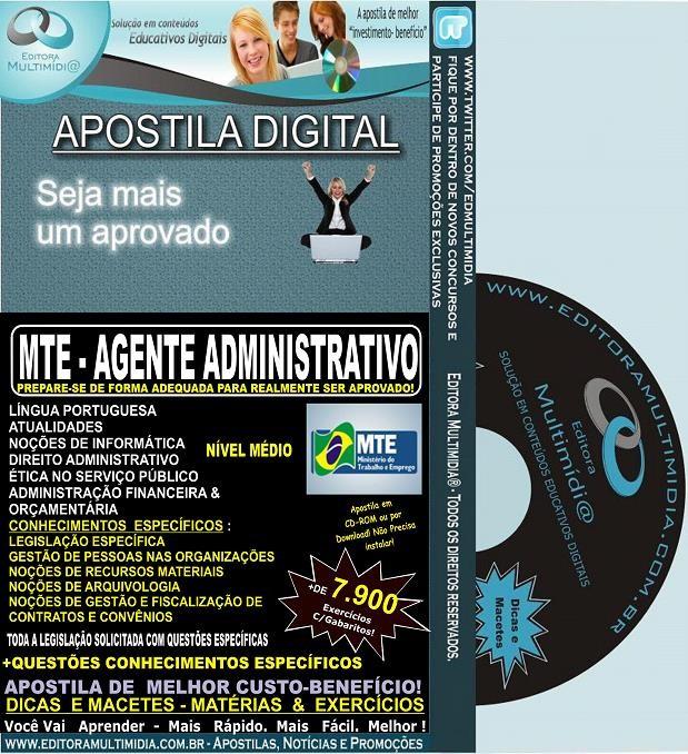 Apostila MTE - Agente ADMINISTRATIVO - Teoria + 7.900 Exercícios - Concurso 2014