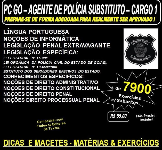 Apostila Polícia Civil GO - AGENTE POLÍCIA  - CARGO 1 - Teoria + 7.9.500 Exercícios - Concurso 2016
