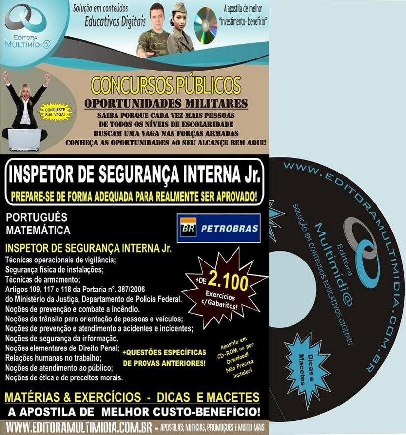 Apostila PETROBRAS  - INSPETOR DE SEGURANÇA INTERNA Jr. -  PETR4 - Teoria + 2.100 Exercícios