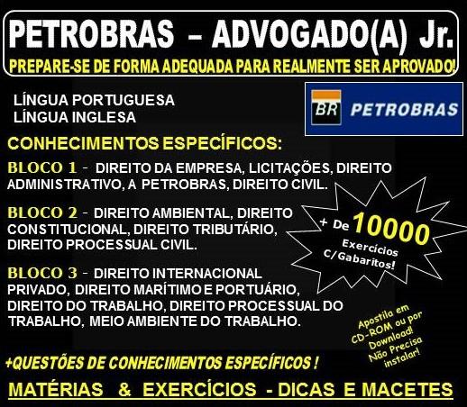 Apostila PETROBRAS - ADVOGADO(A) Jr. -  Teoria +10.000 Exercícios - Concurso 2017-18