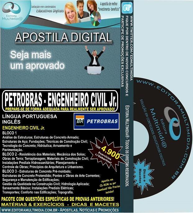 Apostila PETROBRAS - ENGENHEIRO CIVIL Jr. - Teoria + 4.900 Exercícios