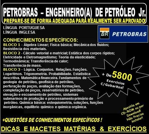 APOSTILA PETROBRAS - ENGENHEIRO(A) de PETRÓLEO Jr. - Teoria + de 5.800 - Concurso 2018