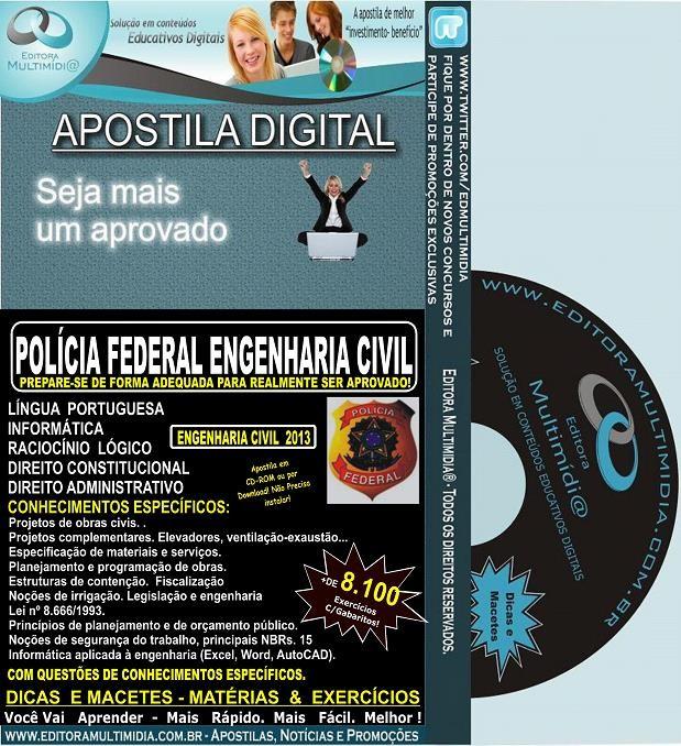 Apostila Policia Federal ENGENHARIA CIVIL - Teoria + 8.100 Exercícios - Concurso 2013