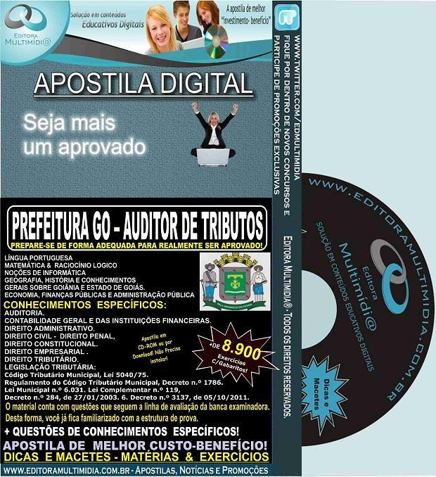 Apostila Prefeitura GO - AUDITOR de TRIBUTOS - Teoria + 8.900 Exercícios - Concurso 2015