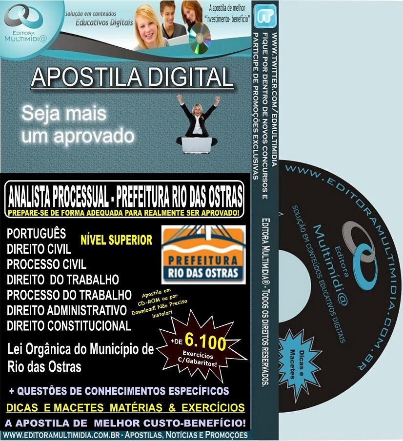 Apostila Digital Prefeitura Rio das Ostras - ANALISTA PROCESSUAL - Teoria + 6.100 Exercícios - Concurso 2012