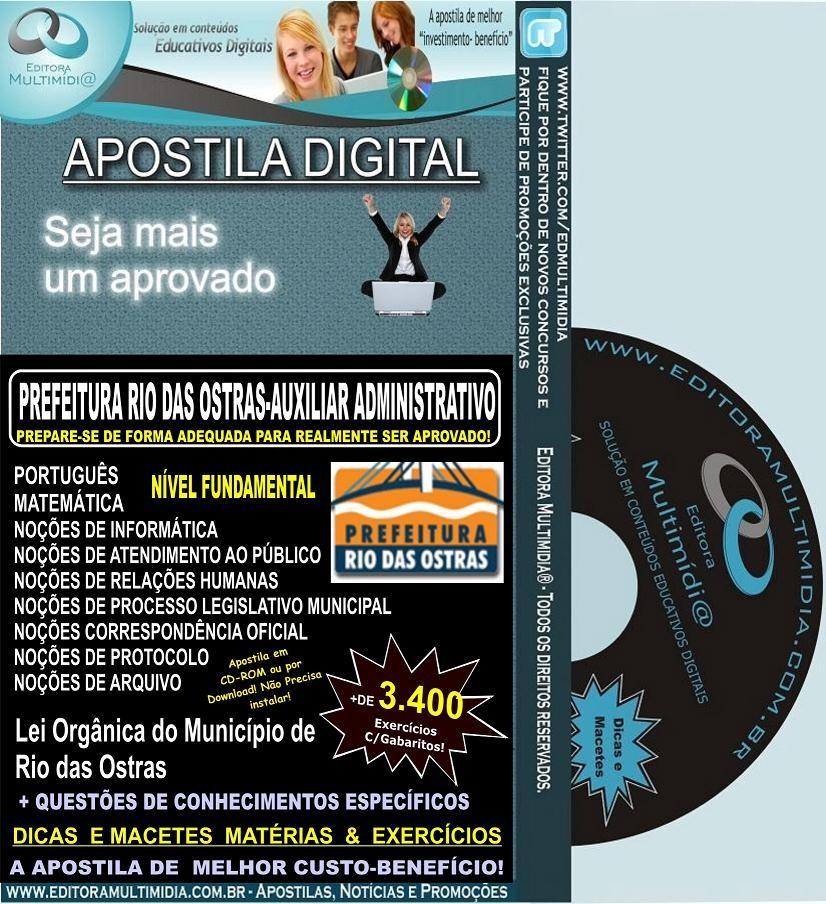 Apostila Digital Prefeitura Rio das Ostras - AUXILIAR ADMINISTRATIVO - Teoria + 3.400 Exercícios - Concurso 2012
