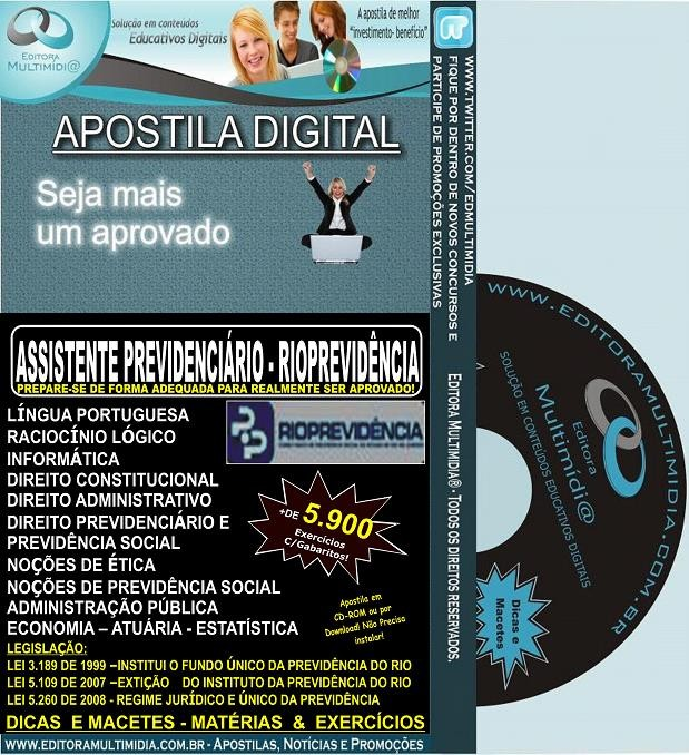 Apostila RIOPREVIDÊNCIA - ASSISTENTE PREVIDENCIÁRIO - Teoria + 5.900 Exercícios - Concurso 2014