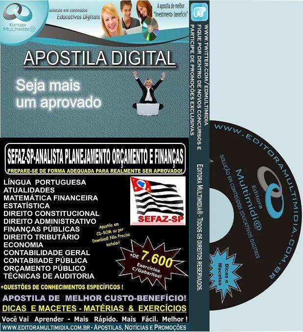 Apostila  SEFAZ SP - Analista de PLANEJAMENTO ORÇAMENTO e FINANÇAS - Teoria + 7.600 Exercícios - Concurso 2013