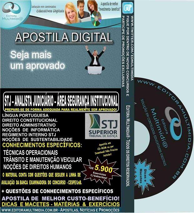 Apostila STJ - ANALISTA JUDICIÁRIO - Cargo 2 - Área SEGURANÇA INSTITUCIONAL - Teoria + 5.900 Exercícios - Concurso 2015
