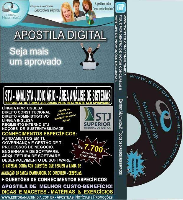 Apostila STJ - ANALISTA JUDICIÁRIO - Cargo 3 - Área ANÁLISE de SISTEMAS - Teoria + 7.700 Exercícios - Concurso 2015