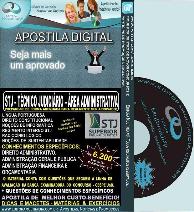 Apostila STJ - TÉCNICO JUDICIÁRIO - Cargo 15 - Área ADMINISTRATIVA - Teoria + 6.200 Exercícios - Concurso 2015