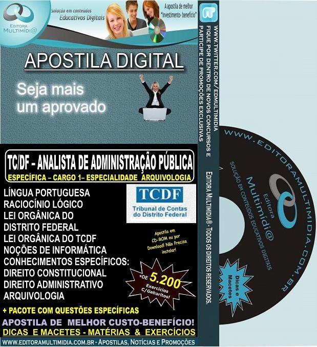 Apostila TC DF - Analista de Administração Pública - Cargo 1 - ESPECIALIDADE ARQUIVOLOGIA - Teoria + 5.200 Exercícios - Concurso 2014