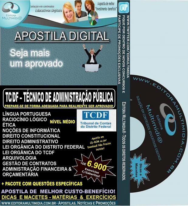 Apostila TC DF - TÉCNICO de Administração Pública - Teoria + 6.900 Exercícios - Concurso 2014