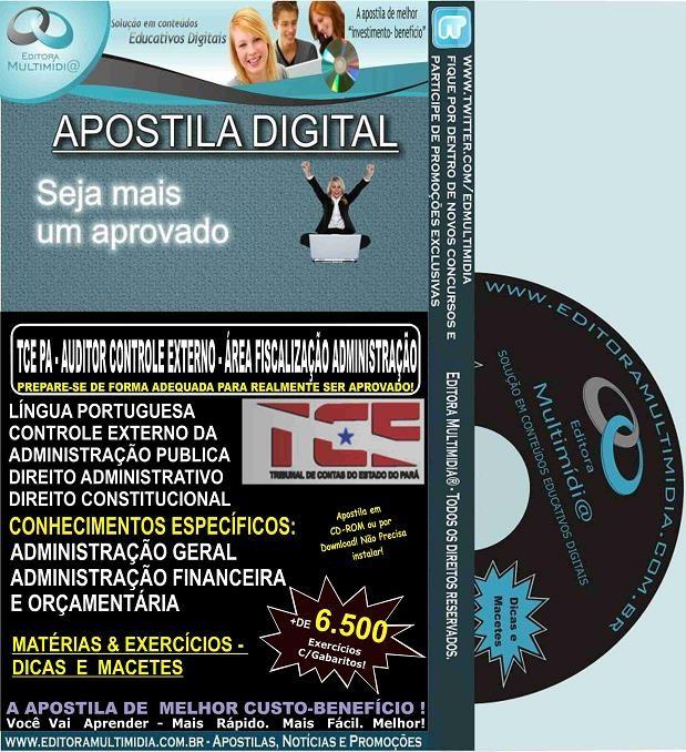 Apostila TCE PA - Auditor de Controle Externo - Área FISCALIZAÇÃO ADMINISTRAÇÃO - Teoria + 6.500 Exercícios - Concurso 2016