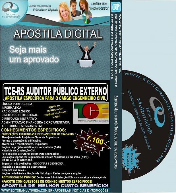 Apostila TCE RS - Auditor Público Externo - ENGENHEIRO CIVIL - Teoria + 7.100 Exercícios - Concurso 2014