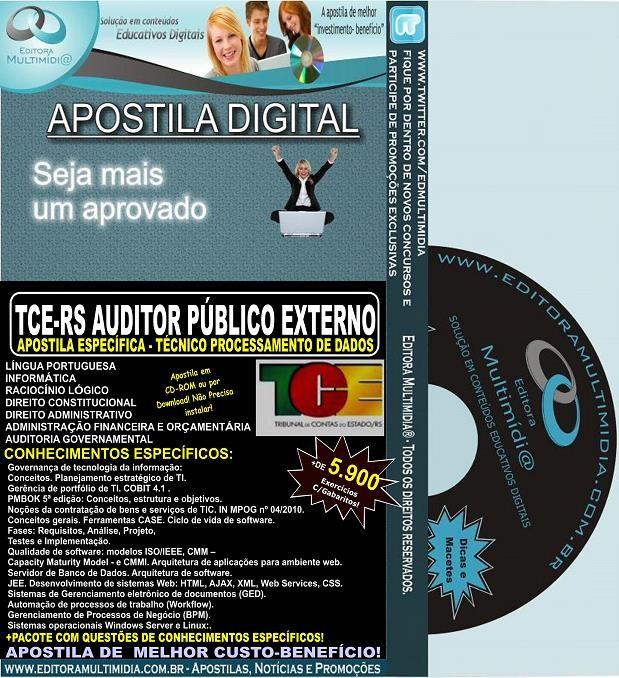 Apostila TCE RS - Auditor Público Externo - TÉCNICO em PROCESSAMENTO de DADOS - Teoria + 5.900 Exercícios - Concurso 2014