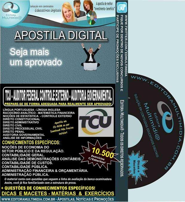 Apostila TCU - AUDITOR FEDERAL de CONTROLE EXTERNO - AUDITORIA GOVERNAMENTAL - Teoria + 10.500 Exercícios - Concurso 2015
