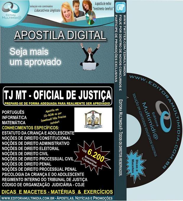 Apostila TJ MT - OFICIAL DE JUSTIÇA - Teoria + 6.200 Exercícios - Concurso 2012