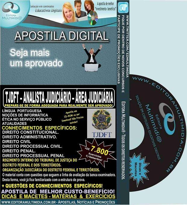 Apostila TJDFT - Analista Judiciário - ÁREA JUDICIÁRIA - Teoria + 7.800 Exercícios - Concurso 2015