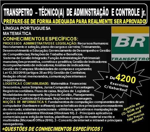 Apostila TRANSPETRO - TÉCNICO(A) de ADMINISTRAÇÃO e CONTROLE Jr. - Teoria + 5.600 Exercícios - Concurso 2018