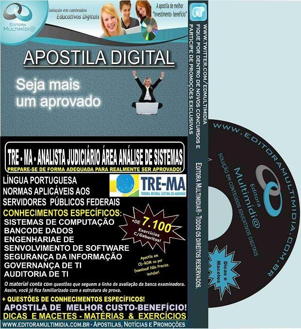 Apostila TRE MA - ANALISTA JUDICIÁRIO - Área ANÁLISE de SISTEMAS - Teoria + 7.100 Exercícios - Concurso 2015