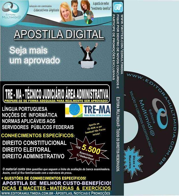 Apostila TRE MA - TÉCNICO JUDICIÁRIO - Área ADMINISTRATIVA - Teoria + 5.500 Exercícios - Concurso 2015