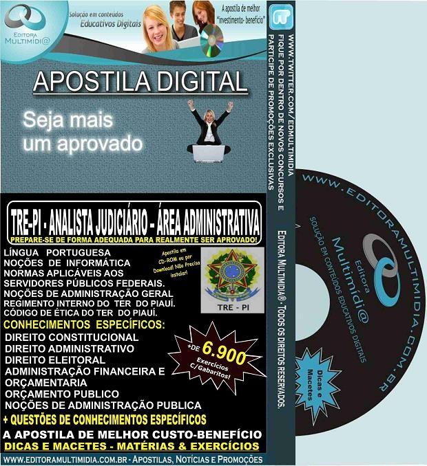 Apostila TRE PI - ANALISTA Judiciário - Área ADMINISTRATIVA - Teoria + 6.900 Exercícios - Concurso 2015