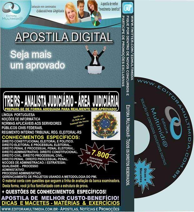 Apostila TRE RS - Analista Judiciário - Área JUDICIÁRIA - Teoria + 7.800 Exercícios - Concurso 2015