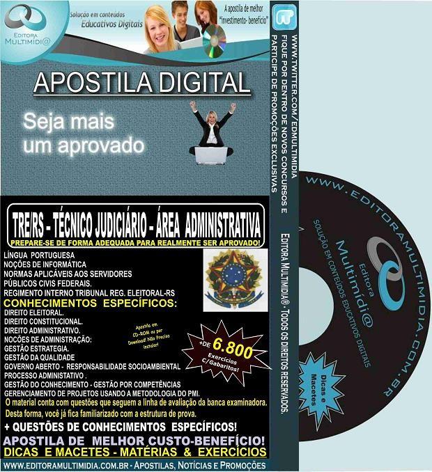 Apostila TRE RS - Técnico Judiciário - ÁREA ADMINISTRATIVA - Teoria + 6.800 Exercícios - Concurso 2015
