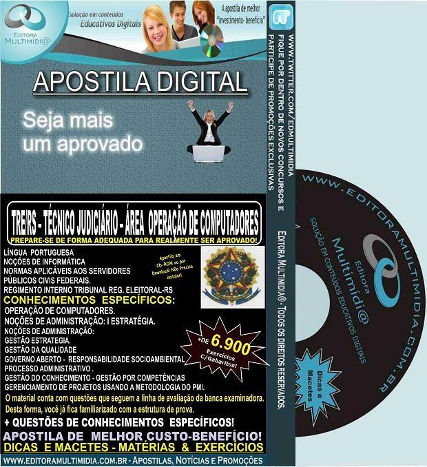 Apostila TRE RS - Técnico Judiciário - ÁREA OPERAÇÃO de COMPUTADORES - Teoria + 6.900 Exercícios - Concurso 2015