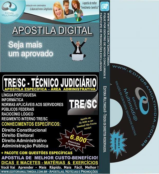 Apostila TRE SC - TÉCNICO JUDICIÁRIO - Área ADMINISTRATIVA - Teoria + 6.800 Exercícios - Concurso 2013