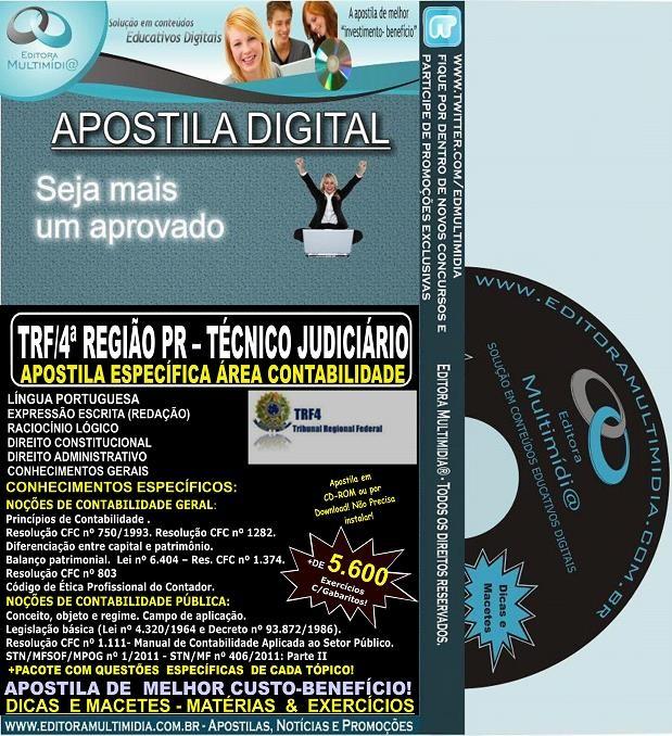 Apostila TRF 4ª Região PR / SC / RS - TÉCNICO JUDICIÁRIO - Área CONTABILIDADE - Teoria + 5.600 Exercícios - Concurso 2014