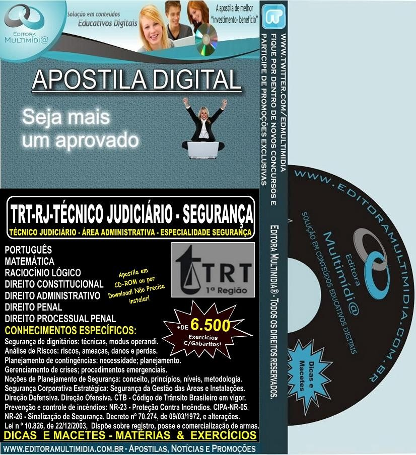 Apostila  TRT RJ - Técnico Judiciário - ESPECIALIDADE SEGURANÇA - Teoria + 6.500 Exercícios - Concurso 2012