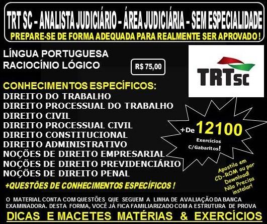 Apostila TRT SC - 12ª Região - ANALISTA Judiciário - Área JUDICIÁRIA - Sem Especialidade - Teoria + 12.100 Exercícios - Concurso 2017