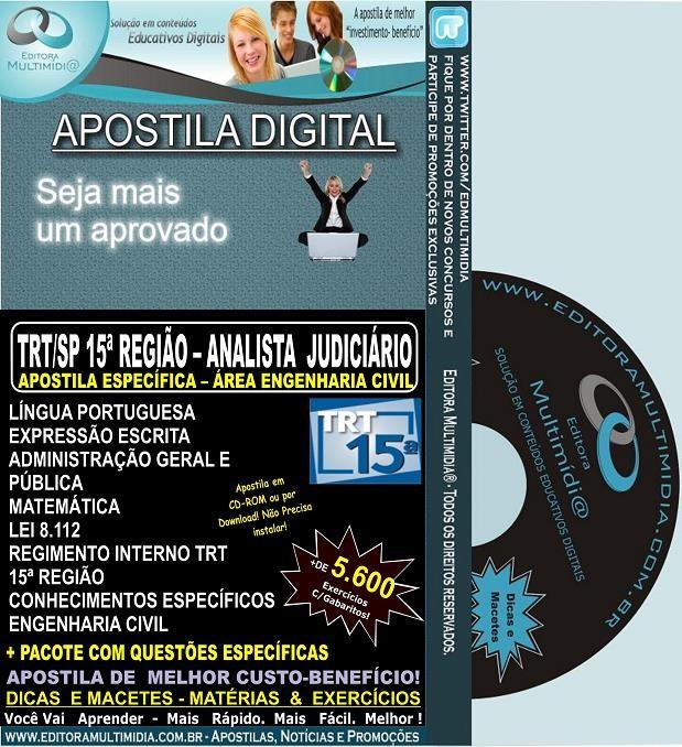 Apostila TRT SP - 15ª Região - ANALISTA JUDICIÁRIO - Área ENGENHARIA CIVIL - Teoria + 5.600 Exercícios - Concurso 2013