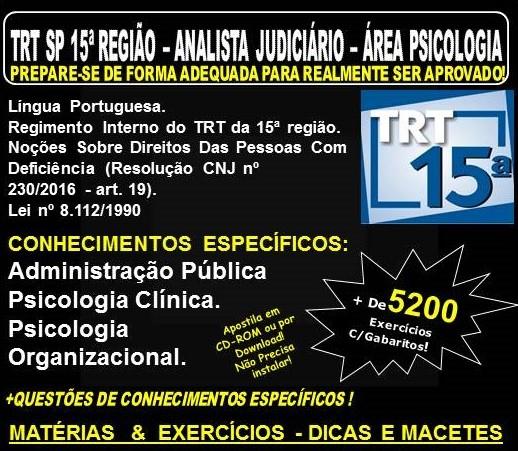 Apostila TRT SP 15ª Região - ANALISTA JUDICIÁRIO - Área PSICOLOGIA - Teoria + 5.200 Exercícios - Concurso 2018
