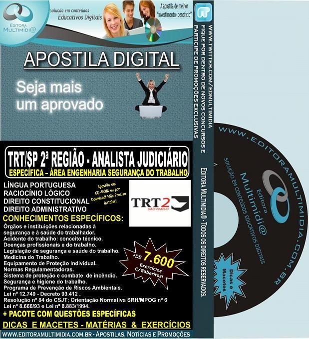 Apostila TRT SP  - 2ª Região - ANALISTA Judiciário - Área ENGENHARIA SEGURANÇA DO TRABALHO - Teoria + 4.500 Exercícios - Concurso 2013-14